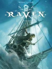Raven. Volume 1, Némésis