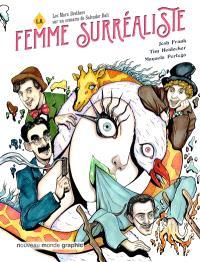 La femme surréaliste : un étrange film jamais réalisé !