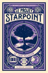 Enfin le 3 ème tome de Starpoint est sorti !