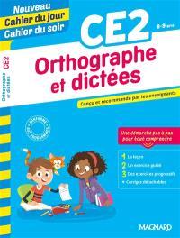 Orthographe et dictées CE2, 8-9 ans