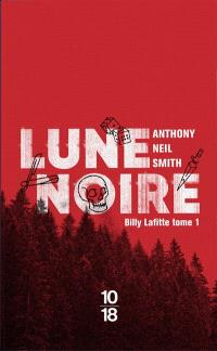 Billy Lafitte. Volume 1, Lune noire