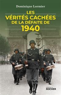 Les vérités cachées de la défaite de 1940