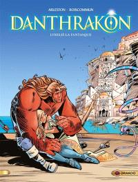 Danthrakon. Volume 2, Lyreleï la fantasque