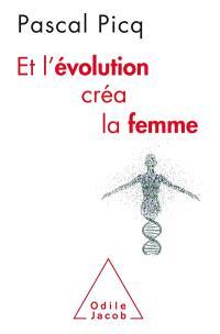 Et l'évolution créa la femme : coercition et violence sexuelles chez l'homme