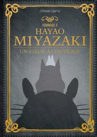 Hommage à Hayao Miyazaki : un coeur à l'ouvrage