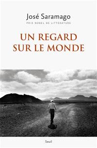Un regard sur le monde : anthologie