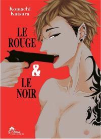 Le rouge et le noir. Volume 1