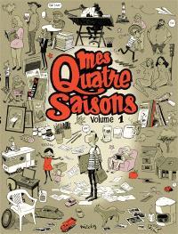 Mes quatre saisons. Volume 1