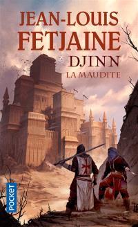 Djinn. Volume 1, La maudite