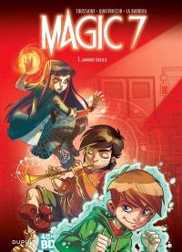 Magic 7. Volume 1, Jamais seuls (48 h BD 2020)