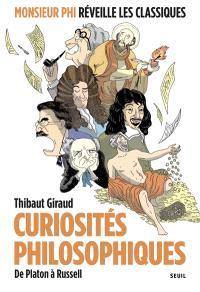 Curiosités philosophiques : de Platon à Russell