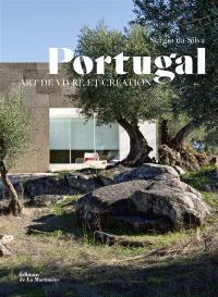 Portugal : art de vivre et création