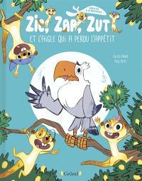 Suricates à la rescousse, Zic, Zap, Zut et l'aigle qui a perdu l'appétit