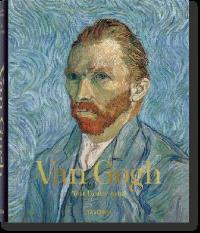 Van Gogh : 1853-1890 : tout l'oeuvre peint