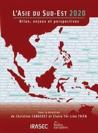 L'Asie du Sud-Est 2020 : bilan, enjeux et perspectives