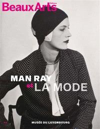 Man Ray et la mode : Musée du Luxembourg