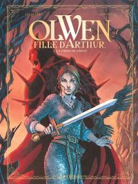 Olwen, fille d'Arthur. Volume 2, La corne de vérité