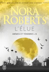 Abîmes et ténèbres. Volume 3, L'élue