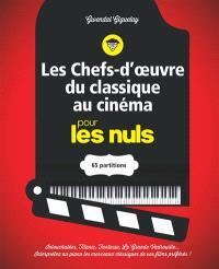 Les chefs-d'oeuvre du classique au cinéma pour les nuls : 65 partitions