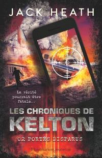 Les chroniques de Kelton. Volume 2, Portés disparus