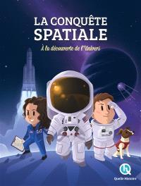 La conquête spatiale : à la découverte de l'Univers