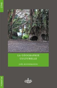 La géographie culturelle : cours de l'Université Paris-Sorbonne Paris IV, 1994-1997