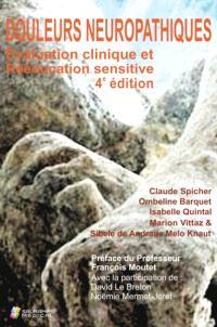 Douleurs neuropathiques : évaluation clinique et rééducation sensitive : des troubles de base aux complications des troubles de la sensibilité cutanée