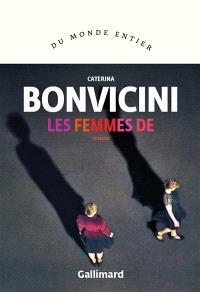 Les femmes de - Caterina Bonvicini