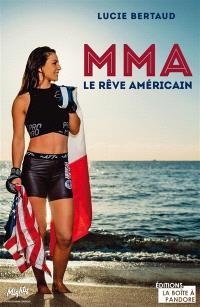 MMA : le rêve américain