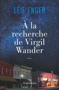 A la recherche de Virgil Wander