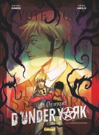 Les chroniques d'Under York. Volume 3, Confrontations