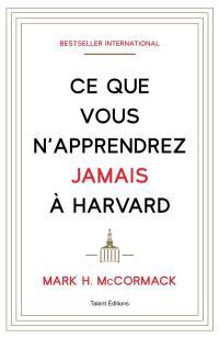 Ce que vous n'apprendrez jamais à Harvard.