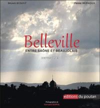 Belleville, entre Saône et Beaujolais : depuis 1789