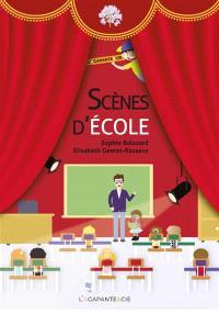 Scènes d'école