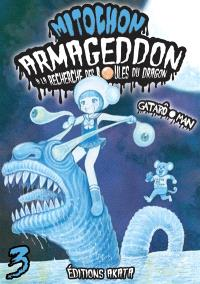 Mitochon Armageddon : à la recherche des boules du dragon. Volume 3