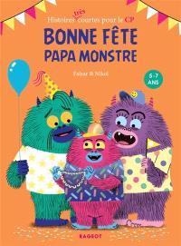 Bonne fête papa monstre !