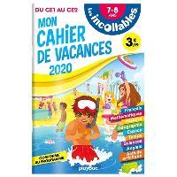 Les incollables : mon cahier de vacances 2020 : du CE1 au CE2, 7-8 ans