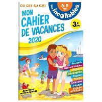 Les incollables : mon cahier de vacances 2020 : du CE2 au CM1, 8-9 ans