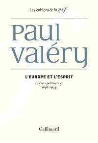 L'Europe et l'esprit : écrits politiques : 1896-1945