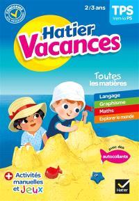Hatier vacances, TPS vers la PS, 2-3 ans
