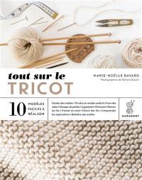Tout sur le tricot : 10 modèles faciles à réaliser