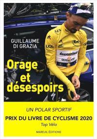 Orage et désespoirs : Tour 2019 : pourquoi Julian Alaphilippe pouvait gagner le Tour de France ?