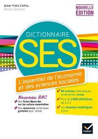 Dictionnaire SES : l'essentiel de l'économie et des sciences sociales