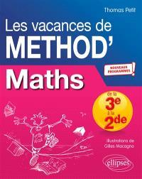 Les vacances de Method'S, Maths de la troisième à la seconde : nouveaux programmes