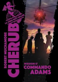 Cherub. Volume 17, Commando Adams