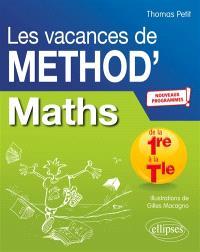 Les vacances de Method'S, Maths de la première à la terminale : nouveaux programmes