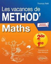 Les vacances de Method'S, Maths de la seconde à la première : nouveaux programmes