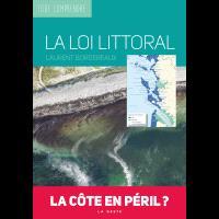 La loi Littoral : la côte en péril ?