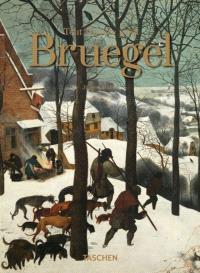 Pieter Bruegel : tout l'oeuvre peint
