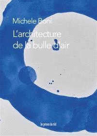 L'architecture de la bulle d'air